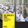 Amnesty_DublinTrap